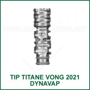 Tip Titane VonG 2021 DynaVap