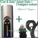 """Car & Solo"" Arizer Solo + chargeur voiture"