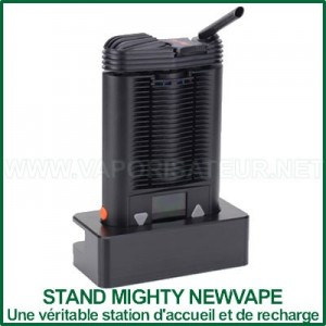 Stand Mighty NewVape - station de rechargement