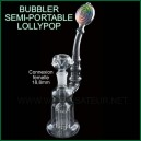 Bubbler semi-portable LollyPop