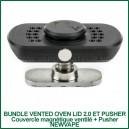 Bundle Vented Oven Lid 2.0 - couvercle magnétique ventilé et Pusher NewVape