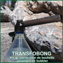 TransfoBong - set convertisseur de bouteille plastique en bong