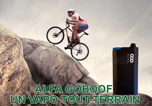 Vaporisateur Alfa Goboof - robuste et solide - une unité tout terrain