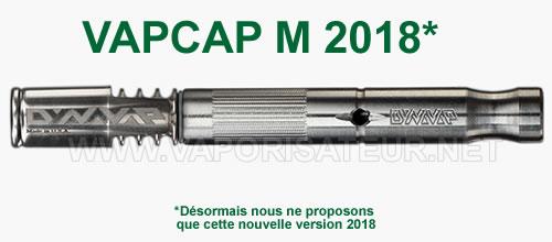 VapCap M 2018 disponible moins cher en France chez le revendeur français autorisé DynaVap