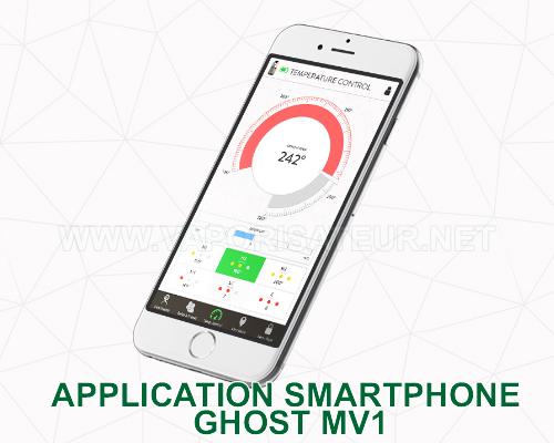 Application smartphone pour vaporizer Ghost MV1 ouvre des nouvelles fonctionnalités cachées