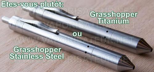 Vaporisateur Grasshopper Stainless Steel et Titanium côte à côte